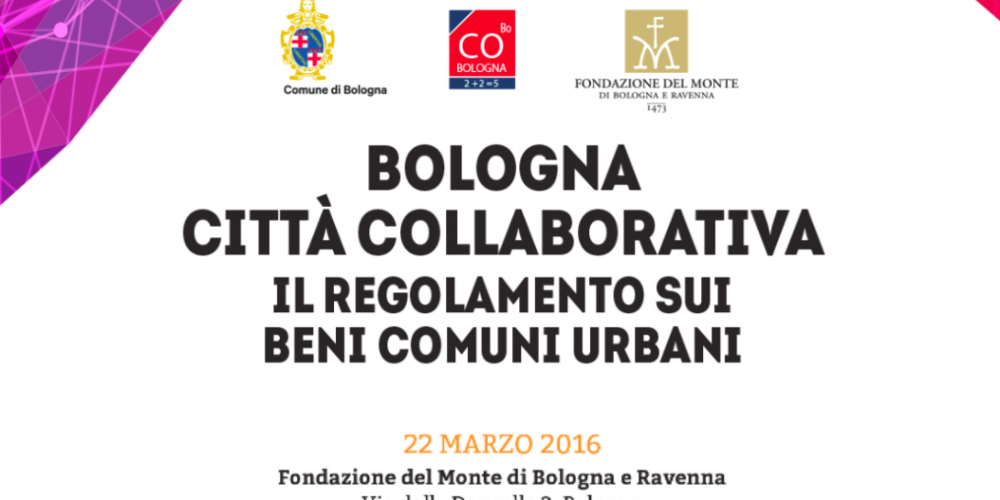 Bologna Città Collaborativa – il Regolamento sui beni comuni urbani